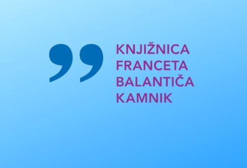 Izposoja gradiva – Knjižnica Franceta Balantiča Kamnik