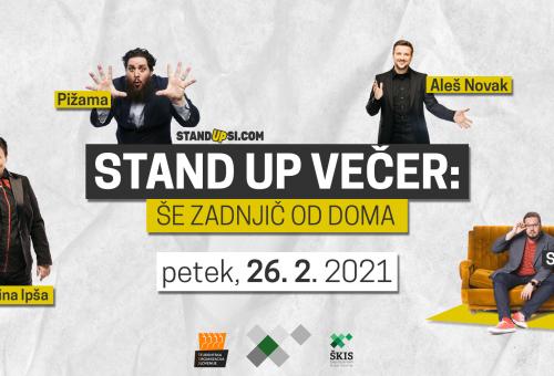 Stand up večer: Še zadnjič od doma